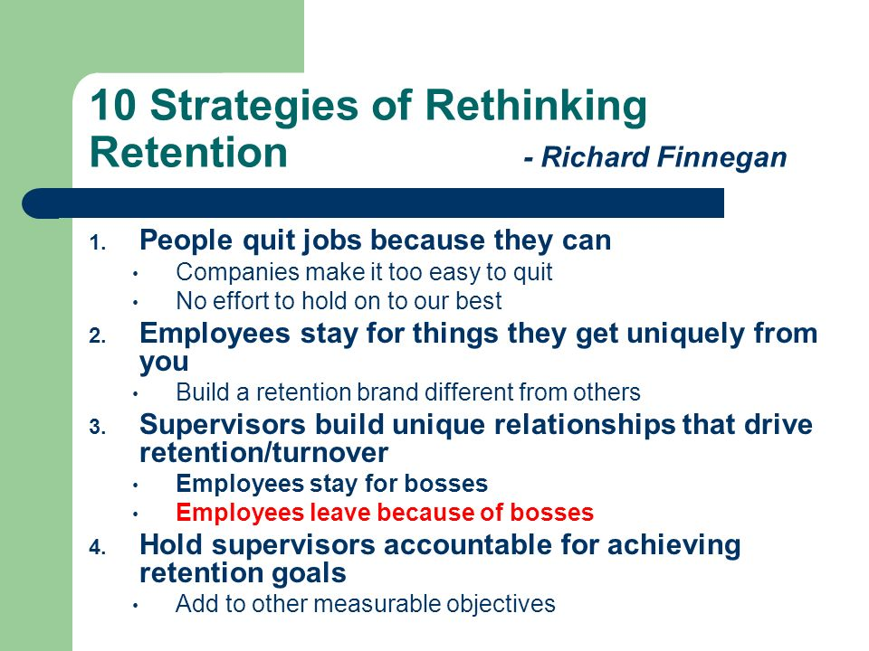 10 Strategies of Rethinking Retention - Richard Finnegan