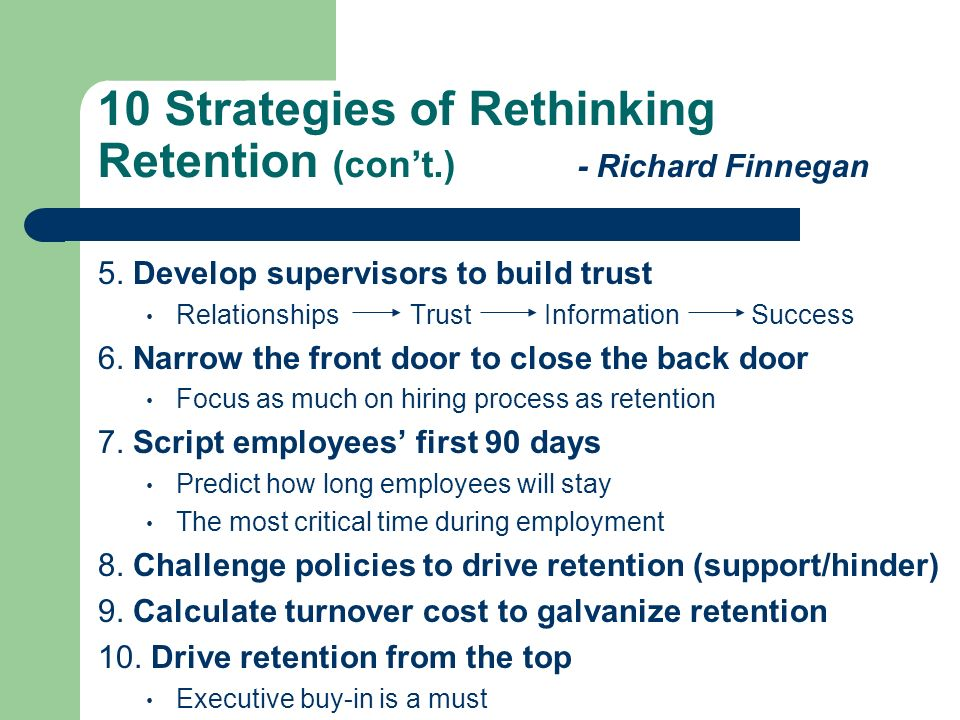 10 Strategies of Rethinking Retention (con't.) - Richard Finnegan