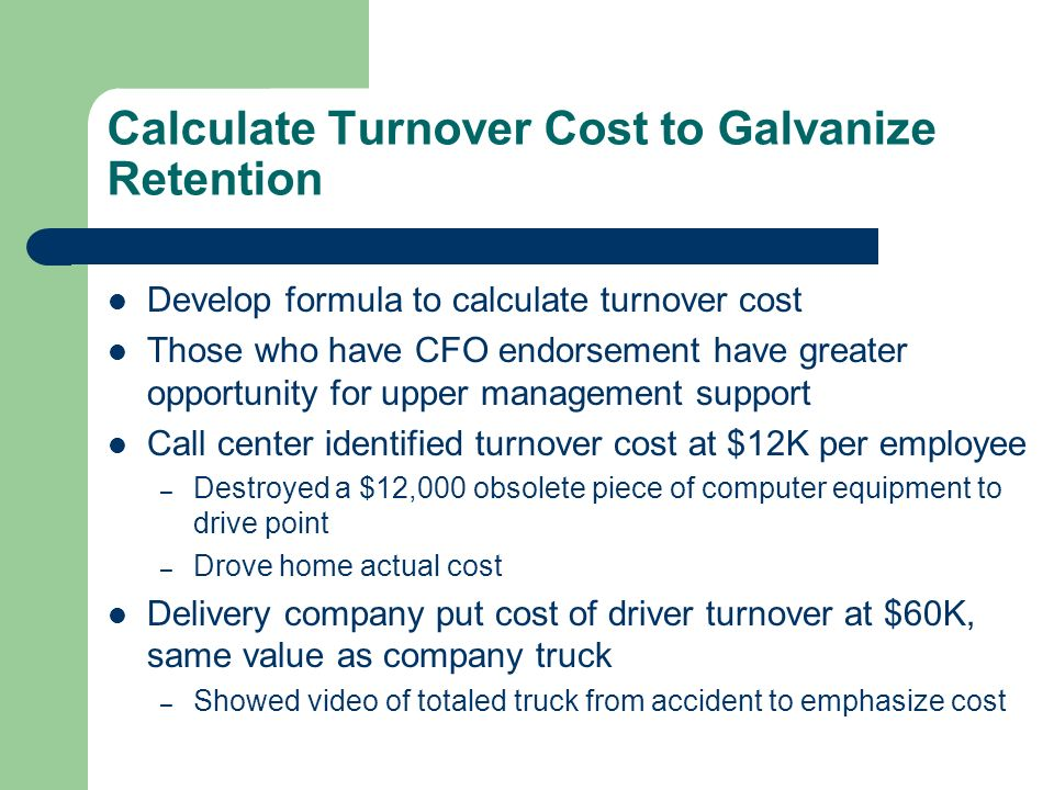 Calculate Turnover Cost to Galvanize Retention