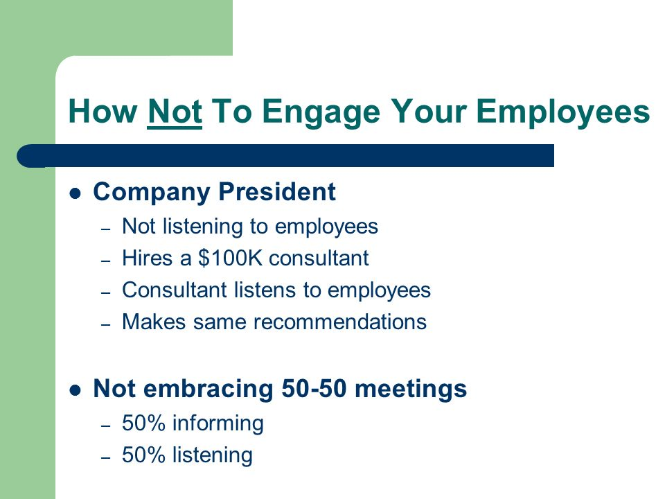 How Not To Engage Your Employees