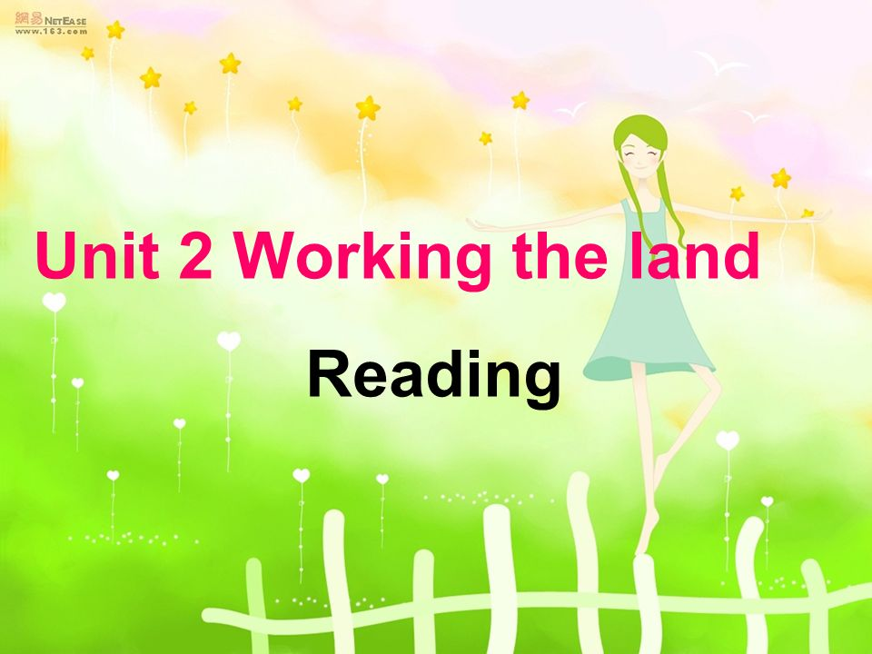 Unit 2 Working the land Reading