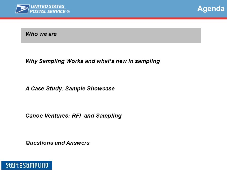 Agenda Who we are Why Sampling Works and what's new in sampling