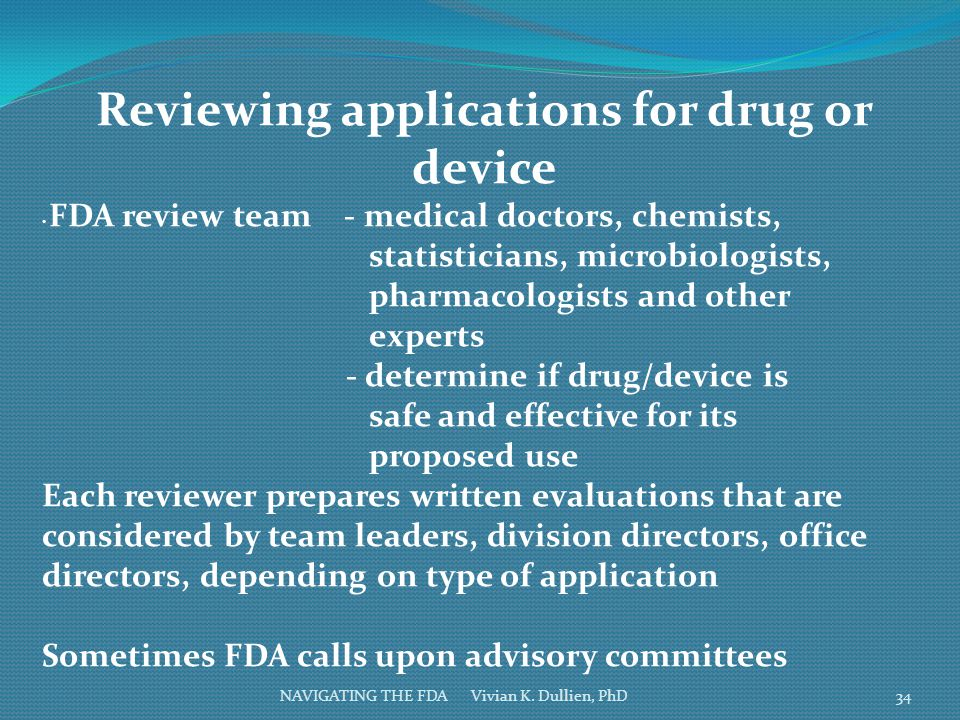Reviewing applications for drug or device
