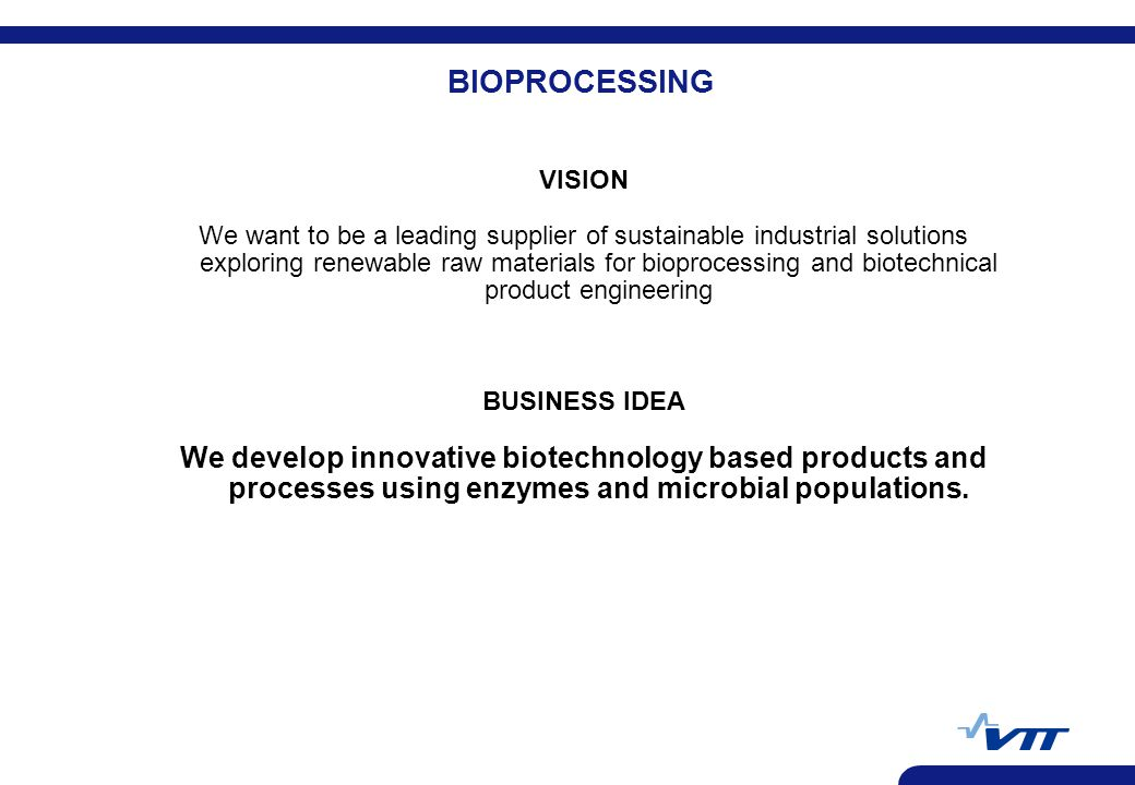 BIOPROCESSING VISION.