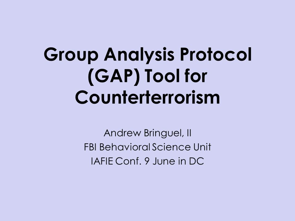 Group Analysis Protocol (GAP) Tool for Counterterrorism