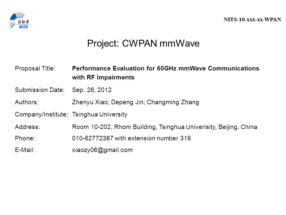 Project: CWPAN mmWave Proposal Title: Performance Evaluation for 60GHz mmWave Communications with RF Impairments.