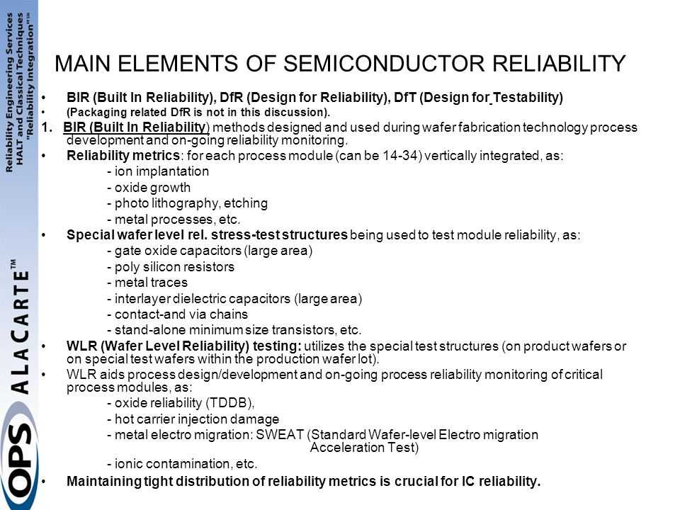MAIN ELEMENTS OF SEMICONDUCTOR RELIABILITY