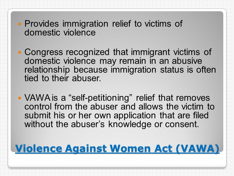 Violence Against Women Act (VAWA)