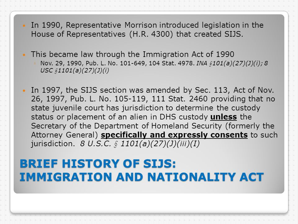 BRIEF HISTORY OF SIJS: IMMIGRATION AND NATIONALITY ACT