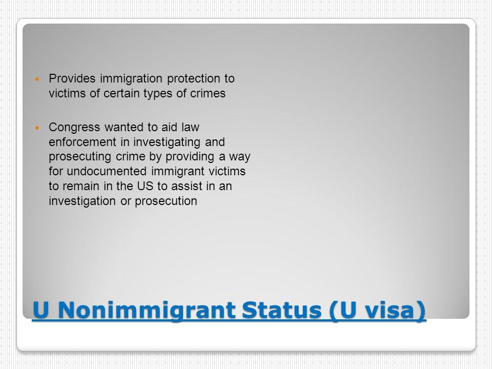 U Nonimmigrant Status (U visa)