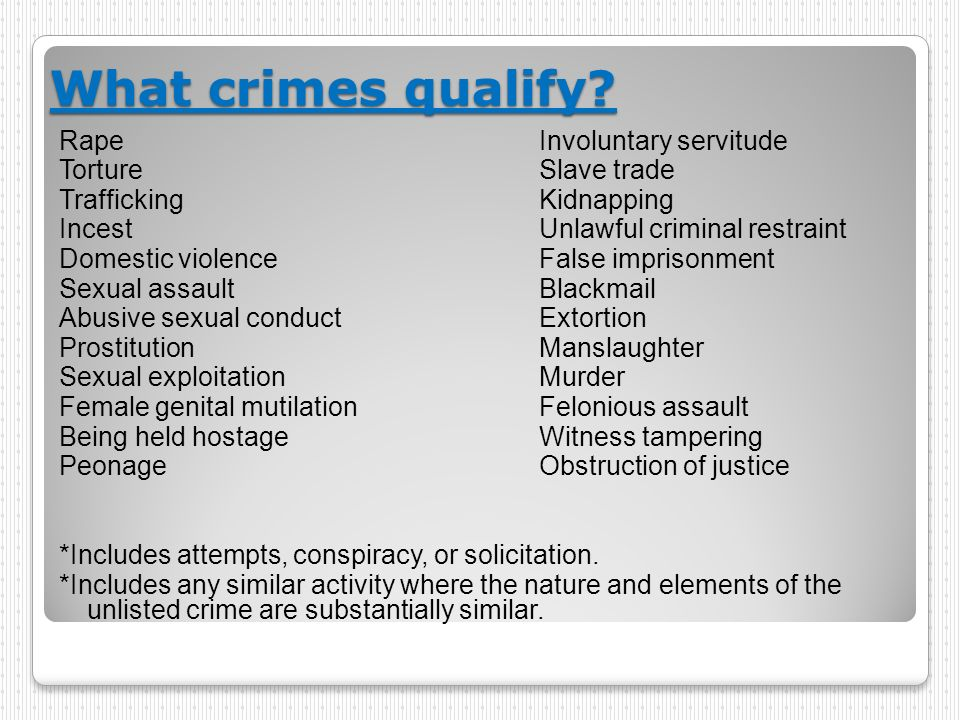 What crimes qualify Rape Involuntary servitude Torture Slave trade