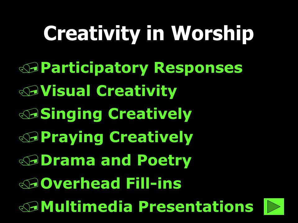 Creativity in Worship Participatory Responses Visual Creativity