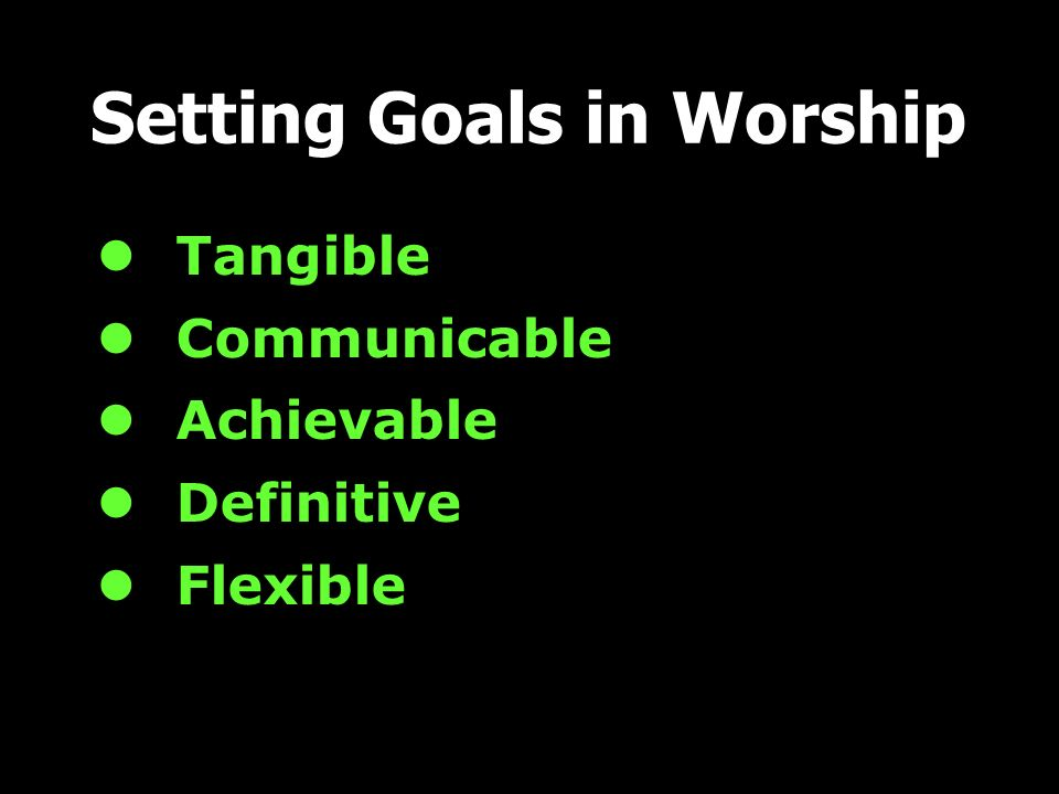 Setting Goals in Worship