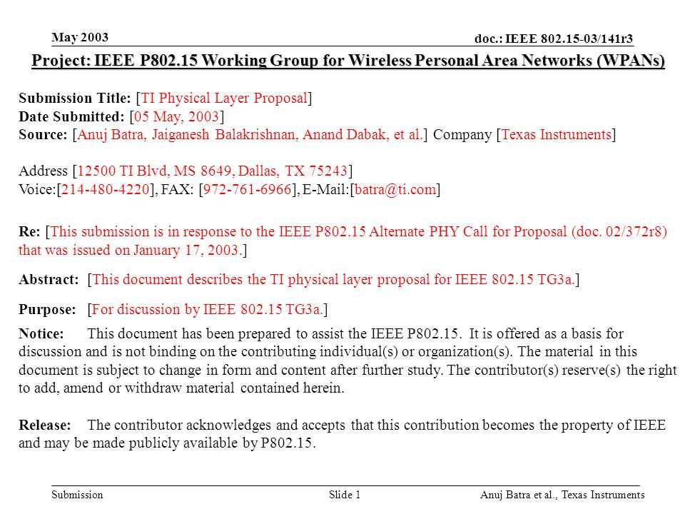 May 2003 doc.: IEEE 802.15-03/141r3. May 2003. Project: IEEE P802.15 Working Group for Wireless Personal Area Networks (WPANs)