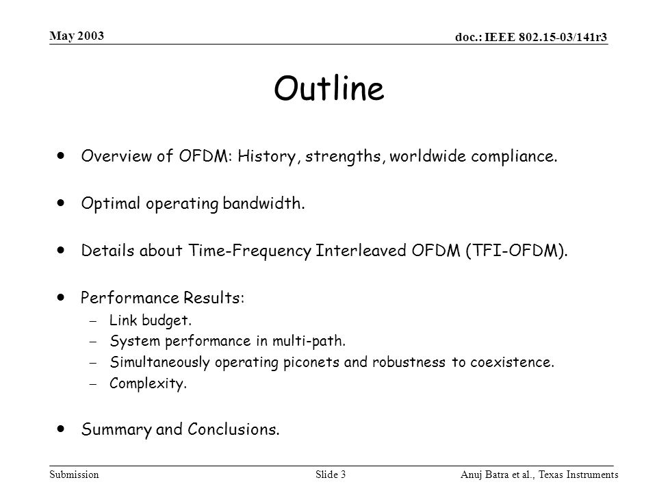 Outline Overview of OFDM: History, strengths, worldwide compliance.