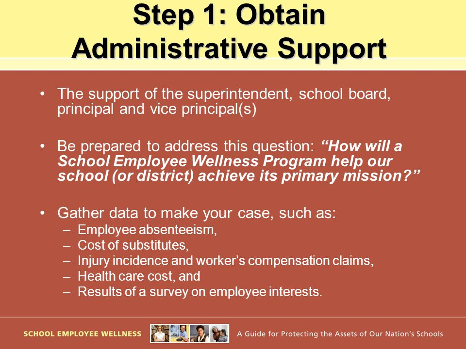 Step 1: Obtain Administrative Support