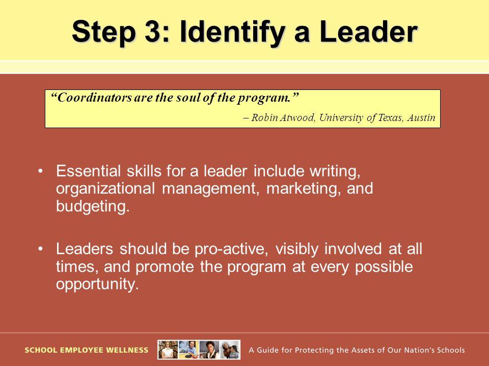 Step 3: Identify a Leader