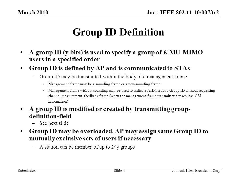 January 2010 doc.: IEEE 802.11-10/0073r0. March 2010. Group ID Definition.