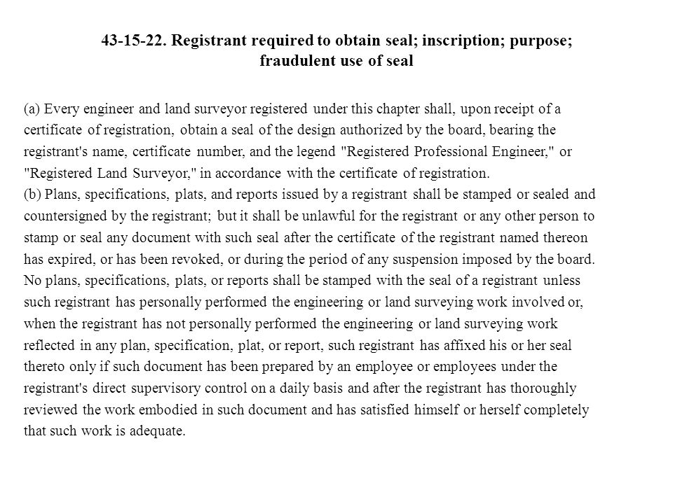 43-15-22. Registrant required to obtain seal; inscription; purpose; fraudulent use of seal