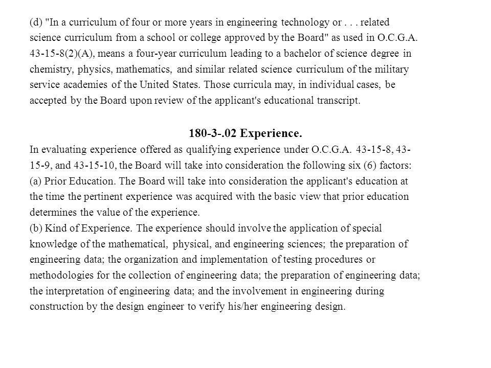 (d) In a curriculum of four or more years in engineering technology or . . . related