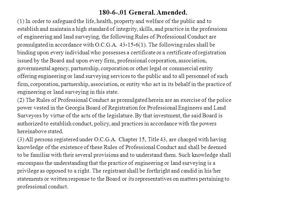 180-6-.01 General. Amended. (1) In order to safeguard the life, health, property and welfare of the public and to.
