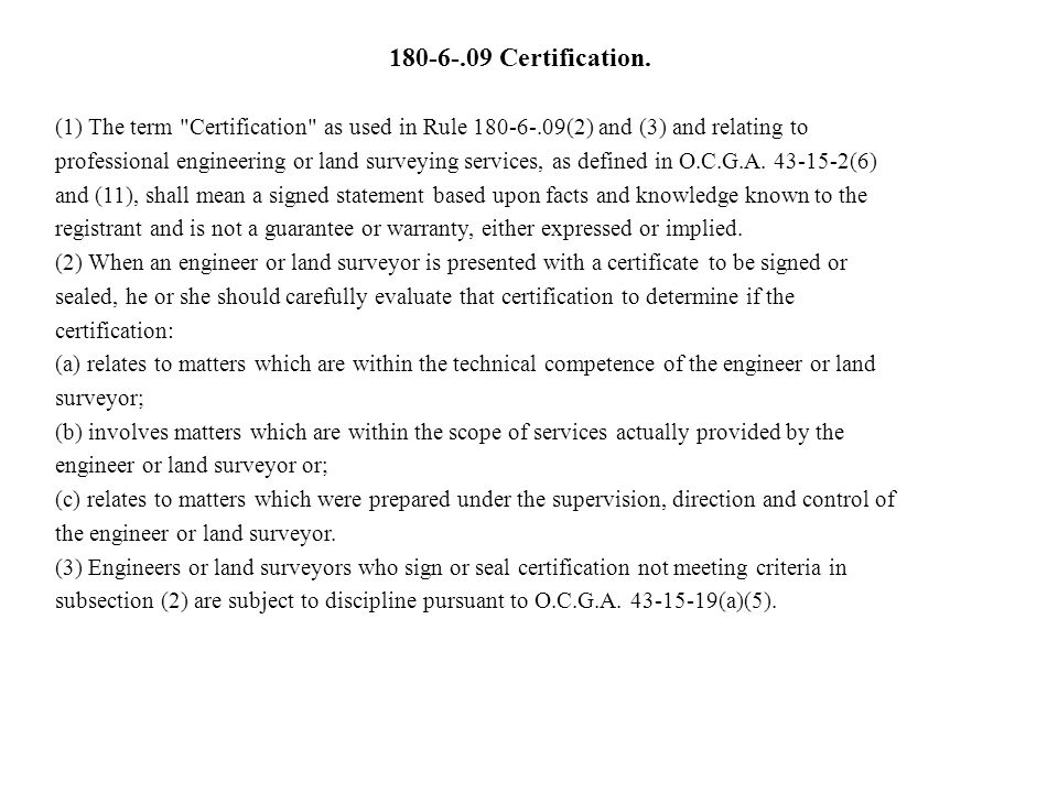 Certification. (1) The term Certification as used in Rule (2) and (3) and relating to.