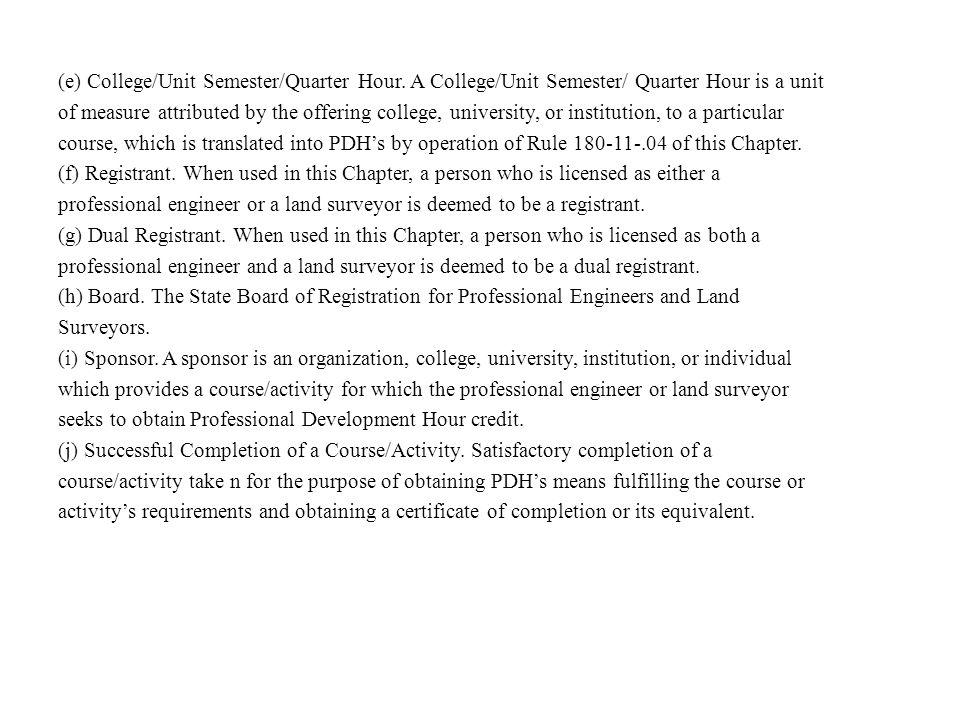 (e) College/Unit Semester/Quarter Hour