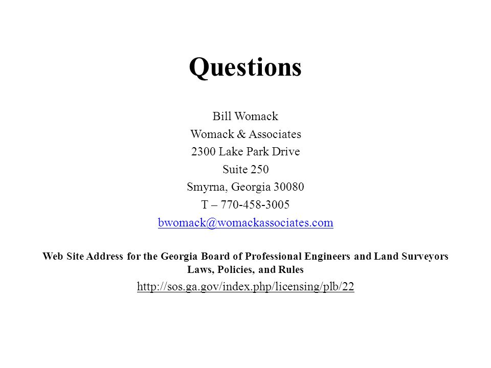 Questions Bill Womack Womack & Associates 2300 Lake Park Drive
