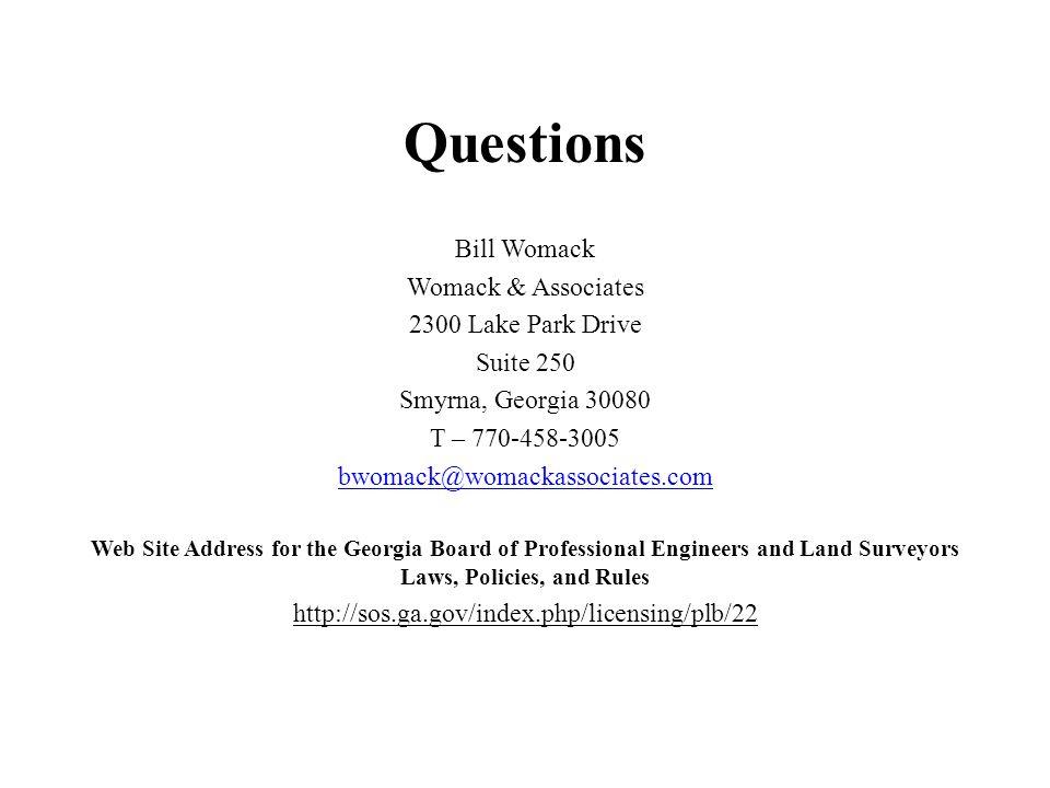 Questions Bill Womack Womack & Associates 2300 Lake Park Drive