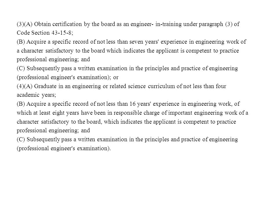 (3)(A) Obtain certification by the board as an engineer- in-training under paragraph (3) of