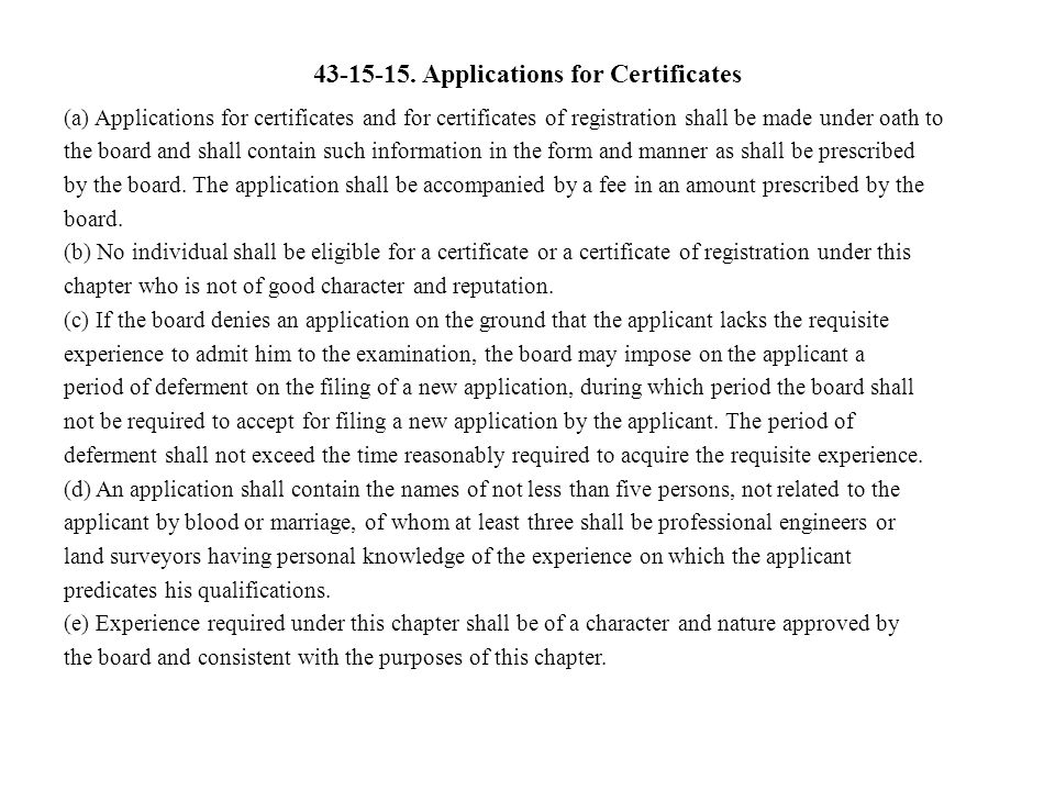 43-15-15. Applications for Certificates
