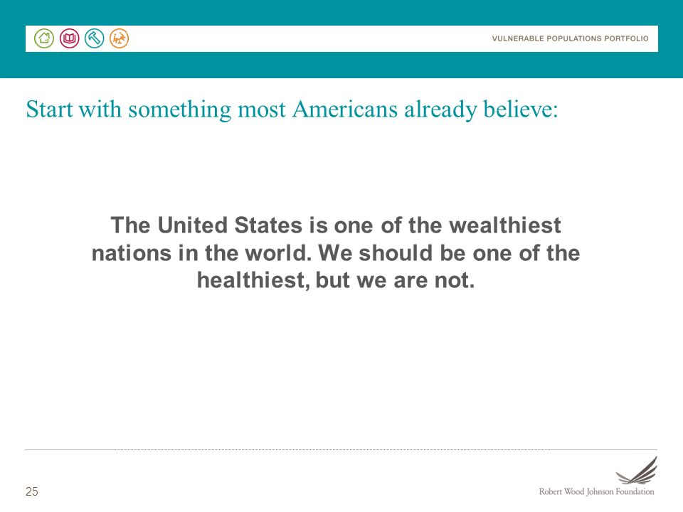Start with something most Americans already believe: