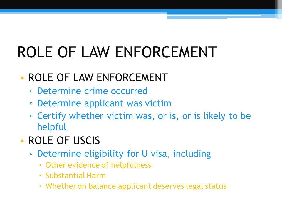 ROLE OF LAW ENFORCEMENT