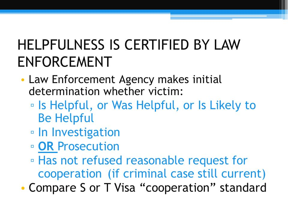 HELPFULNESS IS CERTIFIED BY LAW ENFORCEMENT