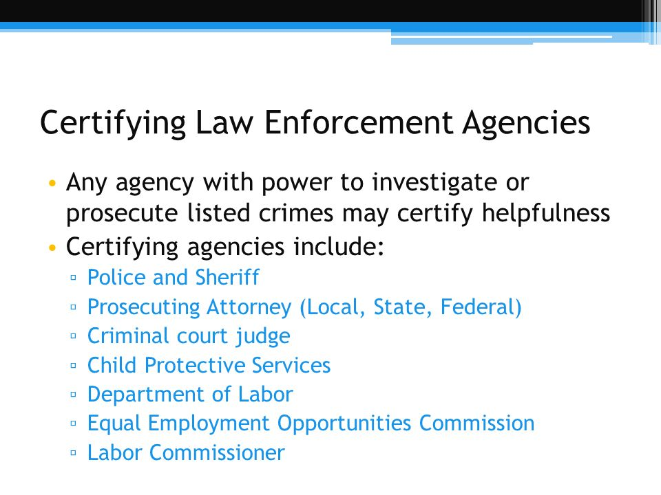 Certifying Law Enforcement Agencies
