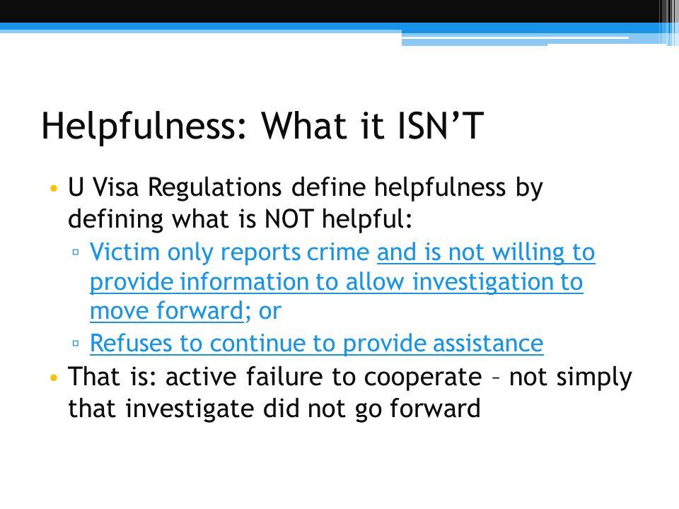 Helpfulness: What it ISN'T