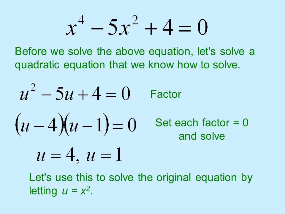 Set each factor = 0 and solve