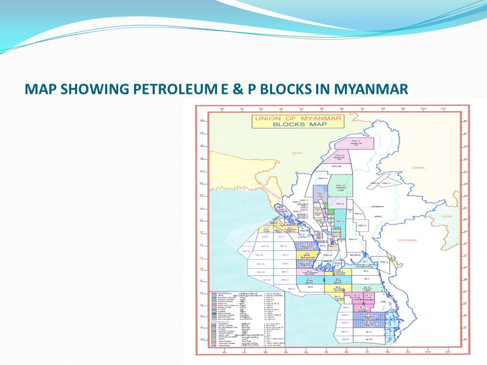 MAP SHOWING PETROLEUM E & P BLOCKS IN MYANMAR