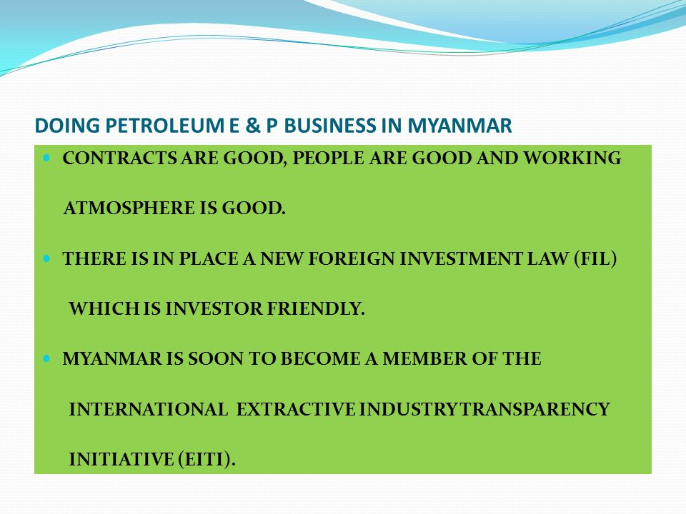 DOING PETROLEUM E & P BUSINESS IN MYANMAR