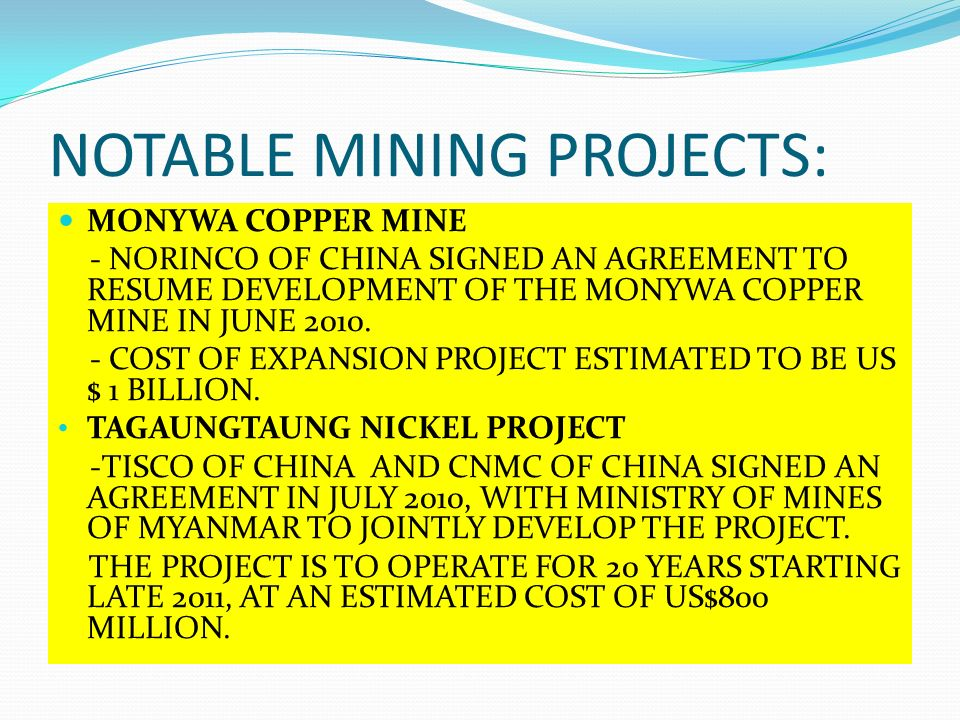NOTABLE MINING PROJECTS: