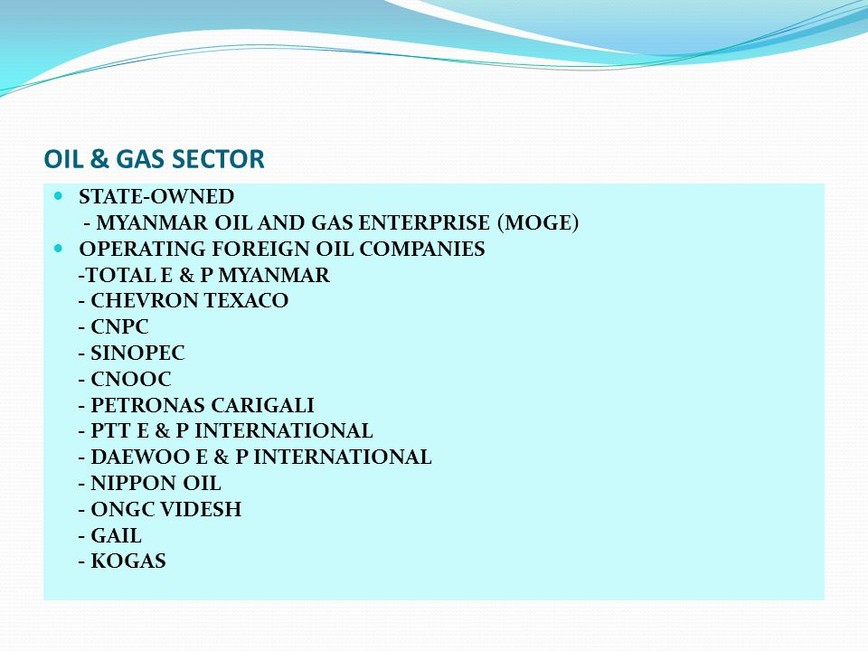 OIL & GAS SECTOR STATE-OWNED - MYANMAR OIL AND GAS ENTERPRISE (MOGE)