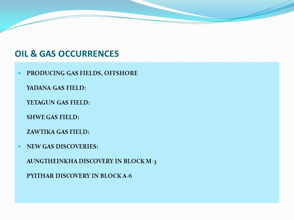 OIL & GAS OCCURRENCES PRODUCING GAS FIELDS, OFFSHORE YADANA GAS FIELD: