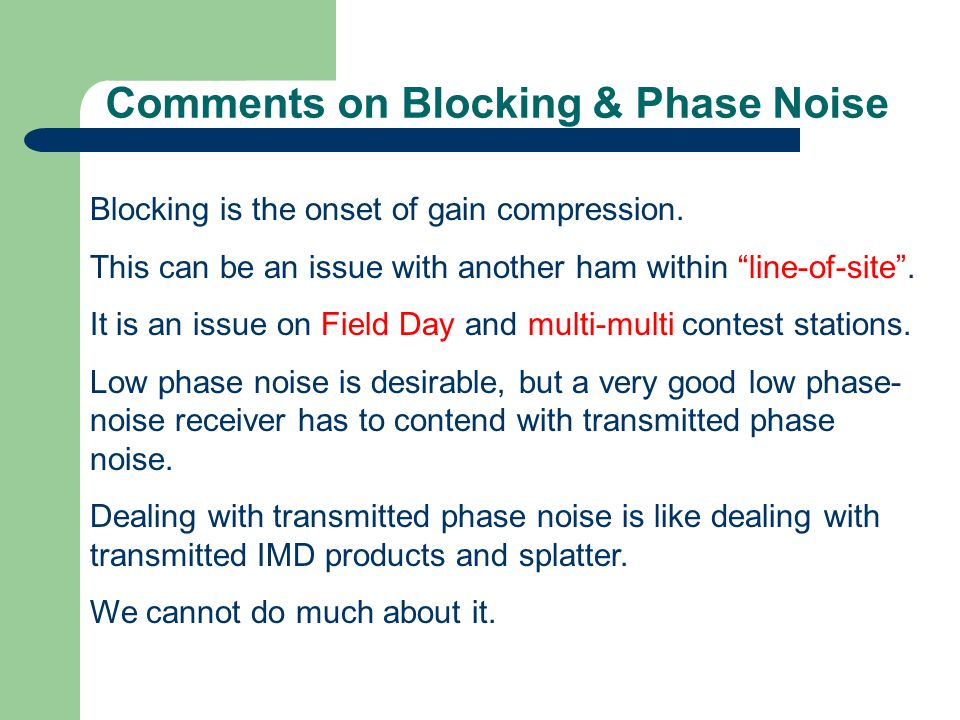 Comments on Blocking & Phase Noise