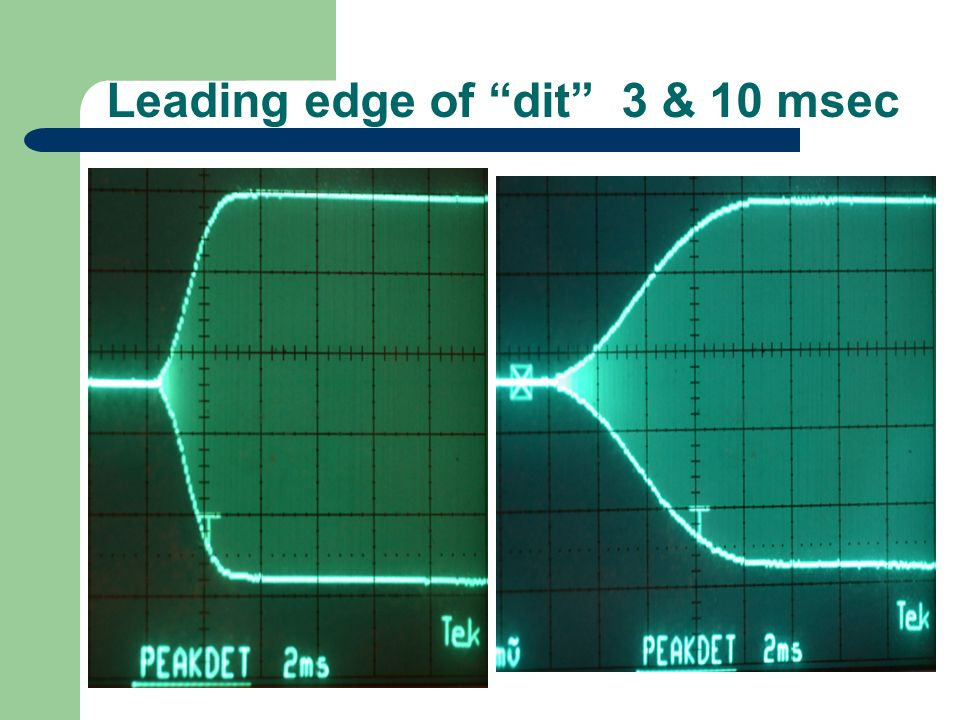 Leading edge of dit 3 & 10 msec