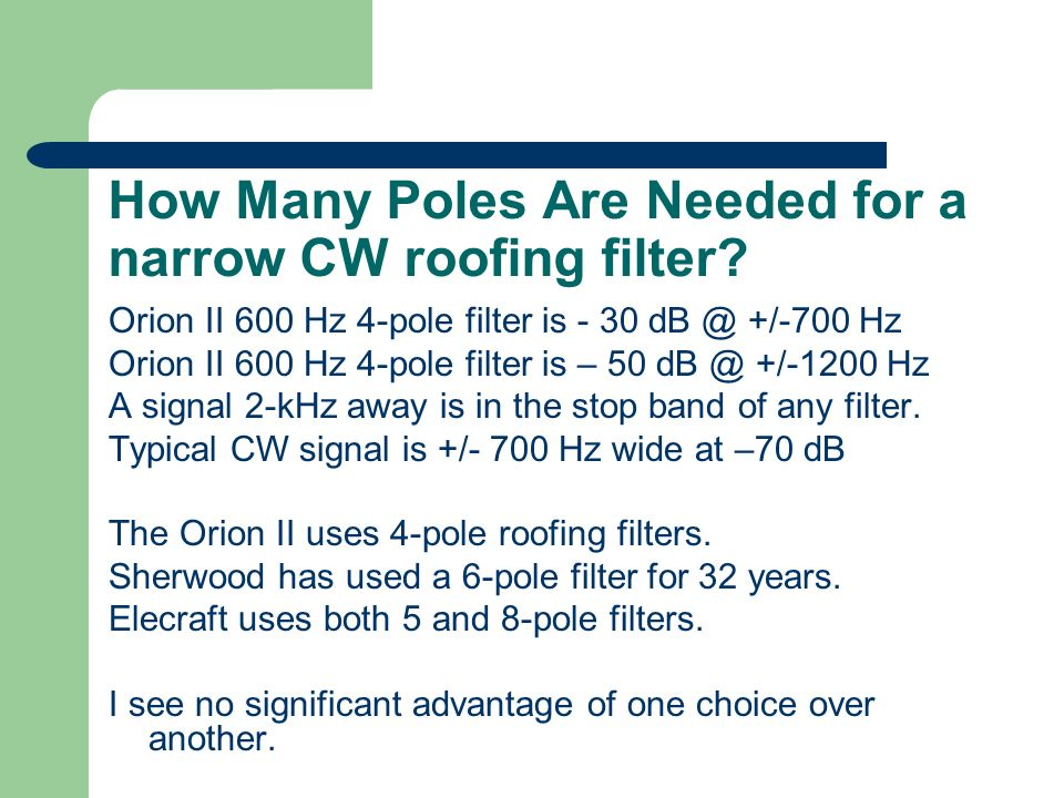 How Many Poles Are Needed for a narrow CW roofing filter