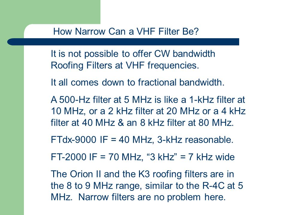 How Narrow Can a VHF Filter Be