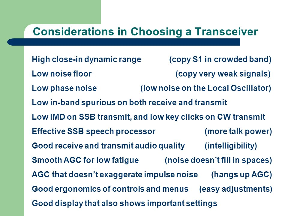 Considerations in Choosing a Transceiver