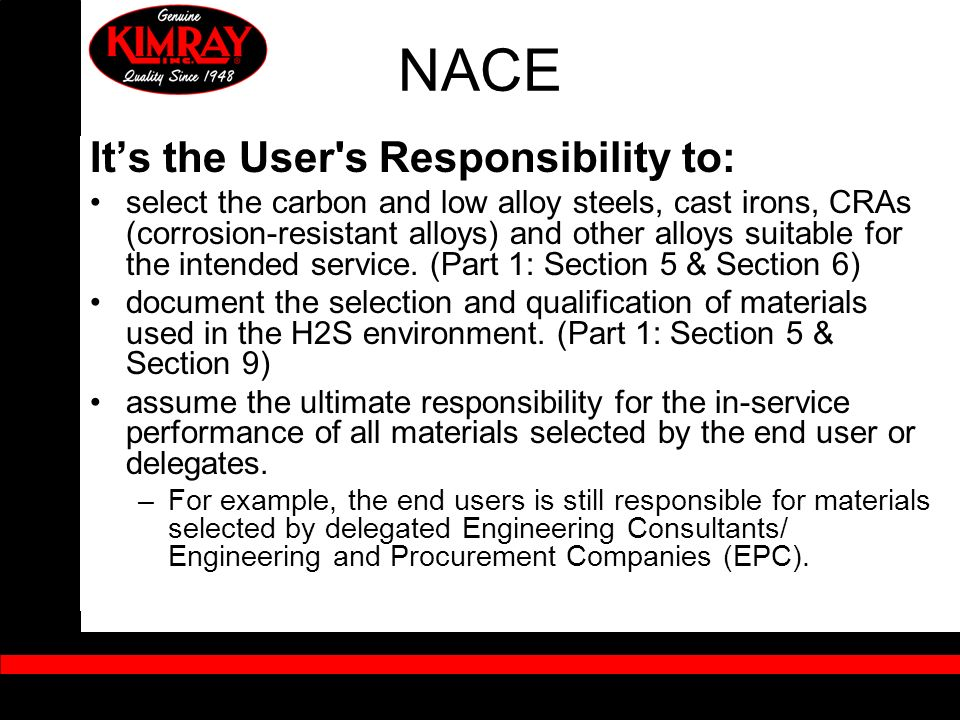 NACE It's the User s Responsibility to: