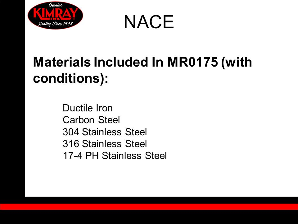 NACE Materials Included In MR0175 (with conditions): Carbon Steel
