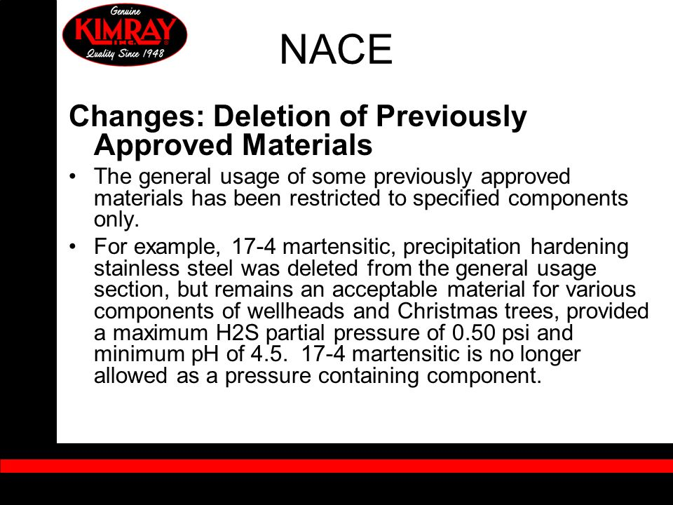 NACE Changes: Deletion of Previously Approved Materials